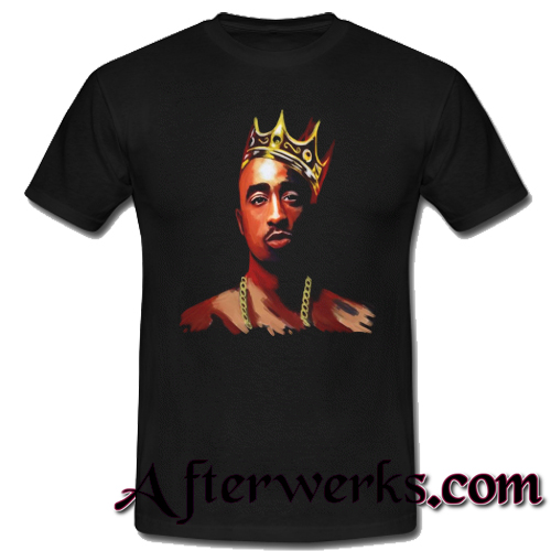 2pac tupac king t-shirt