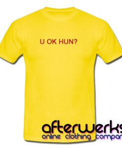 U Ok Hun T Shirt