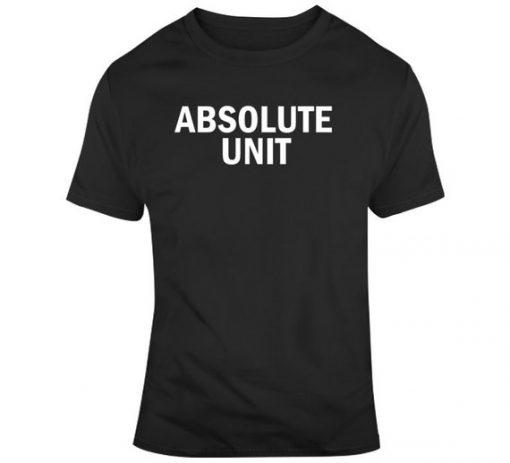 Absolute Unit Sports Fan T Shirt