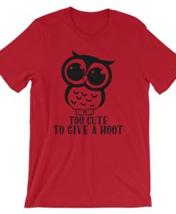 Too Cute To Give A Hoot Owl Nocturnal Unisex Shirt