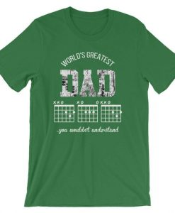 World's Greatest Dad Guitar F Chord You Wouldn't Understand Pun Unisex T-Shirt