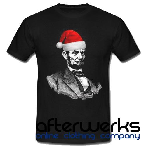 Abe Lincoln Wearing a Santa Claus Hat T shirt