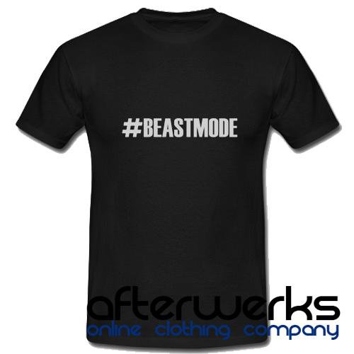 #Beastmode T shirt