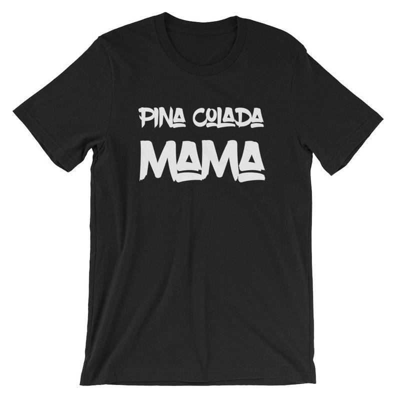 Pina Colada Mama Vacation Mom Gift Funny Tshirt Grapic Tee Short-Sleeve Unisex T-Shirt
