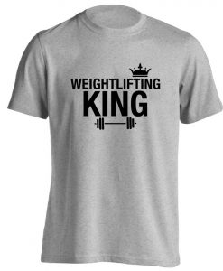 Weightlifting King, t-shirt body builder muscles weights lift healthy workout fitness training matching slogan protein shake hipster 5846